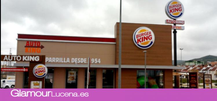 BURGER KING® ESPAÑA apuesta por el crecimiento en Córdoba  e inaugura un nuevo establecimiento en Lucena